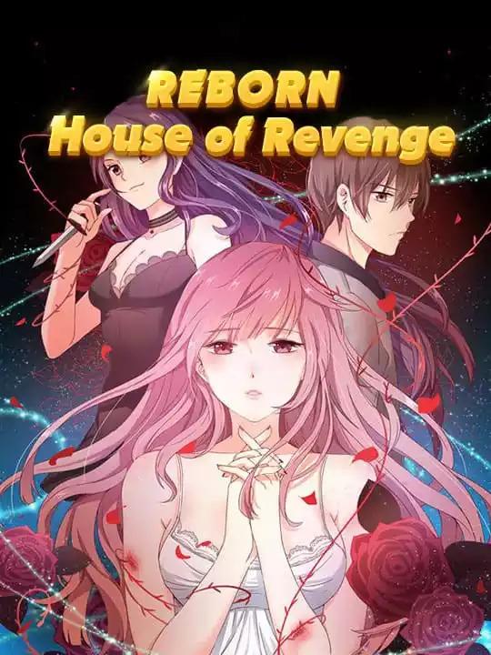 Reborn house of revenge